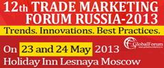 12th TRADE MARKETING FORUM RUSSIA 2013